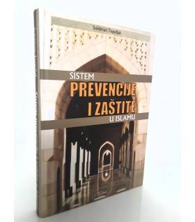 SISTEM PREVENCIJE I ZAŠTITA U ISLAMU